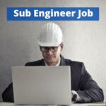 Sub Engineer Job in Labour and Human Resource Department