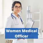 Women Medical Officer Job in Health Care Department